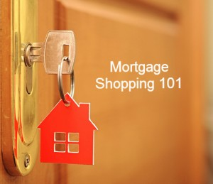 mortgage-shopping-101