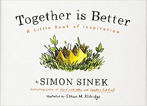 Together is Better by Simon Sinek book cover